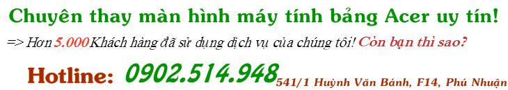 chuyen-thay-man-hinh-may-tinh-bang-acer-gia-re-lay-lien
