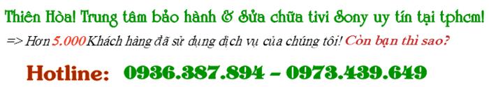 trung-tam-sua-chua-va-bao-hanh-tivi-sony-tai-tphcm-Thien-Hoa