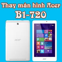 thay màn hình acer b1 720